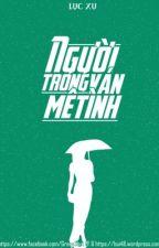 Người Trong Ván Mê Tình - Lục Xu by sobee850