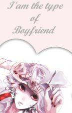 I'am the type of boyfriend by Juuzou_XIII_Suzuya