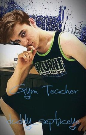 Gym Teacher (CrankGameplays x Reader) by daddynestor__