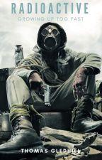 Radioactive by Thomas_Gledhill