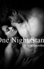 ONE NIGHT STAND by wildandfree