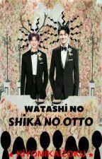 Watashi no Shika no Otto by KiyomiKaizoku