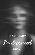 dear diary: i'm depressed  by urfvbitxh