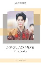 [2] love and mine | guanlin by f-artemis