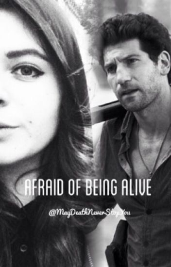 Afraid of Being Alive (Shane Walsh Love Story)