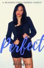 Perfect by bbgirlxxx