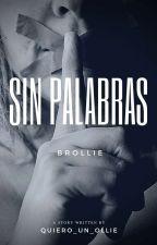 Sin Palabras [Brollie]  by Quiero_Un_Ollie