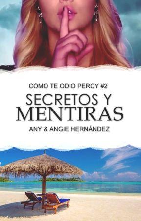 Secretos y Mentiras (Como te odio Percy #2) by AnyAngie1