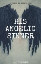 His Angelic Sinner by curlynerd4ever