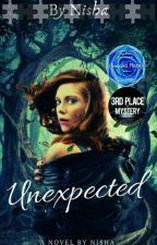 UNEXPECTED  by NishaRinitta