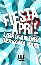 Fiesta April - Libatkan Diri Bersama Kami by AmbassadorsMY