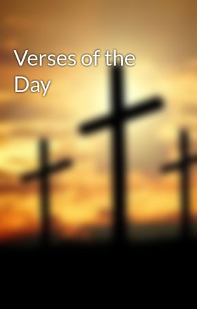 Verses of the Day - Verse of the Day (April 3, 2018) - Wattpad