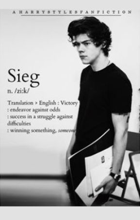 Sieg (A Harry Styles Fan Fiction) by wehadtowalkaway