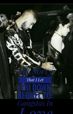 I'm Sorry That I Let You Down: Sequel to Gangstas In Love by Mariablg