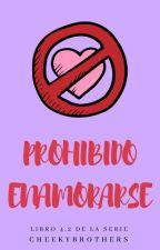 Prohibido enamorarse, [SP#4.2] by CheekyBrothers