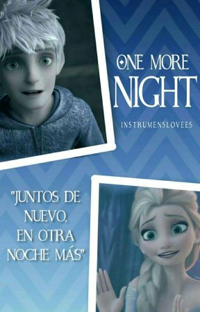 One More Night (Jelsa) [#TLN] by InstrumensLovees