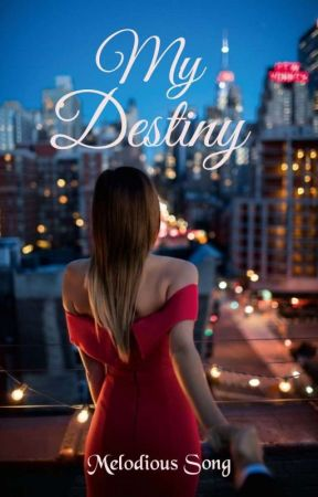 My Destiny by -melodious_song