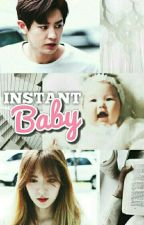 Instant Baby by MaRoo_
