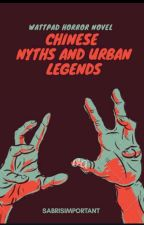 chinese myths and urban legends by whatisupdemi