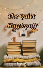 The Quiet Hufflepuff by jess_hi