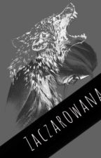 Zaczarowana~ [Sans x Reader] ZAKOŃCZONE✔ by MaxX556