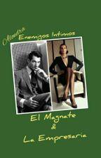 El Magnate & La Empresaria by Mariana0576