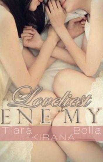 Loveliest Enemy  (Lesbian)