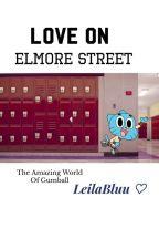 Love On Elmore Street   Gumball X Reader (TAWOG) by LeilaBluu