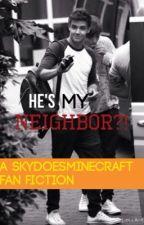 He's my Neighbor?!(A Sky and BajanCanadian FF) by AdriiGee