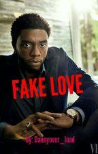 Fake Love//Chadwick Boseman  by dannyover_load