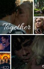 Together (Bellarke) by JenniferDarbyshire