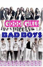 Good Girls meets Bad Boys by ItsEmperatriz