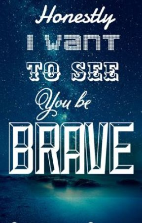 Honestly I want to see you be brave-Dramione by Wazilb