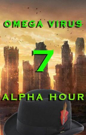 Omega Virus: Alpha Hour (book 7) by JakeAshStrife