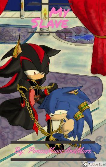 My Slave Sonadow Sonic Uke Sammy Ortiz Wattpad