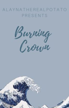 Burning Crown//MavenxThomas//Red Queen Series|Completed| by AlaynaTheRealPotato
