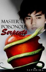 Master of Poisonous Serpents (Translating) by sayuriMa