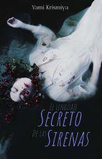 El Lenguaje Secreto de las Sirenas by YamiKriss
