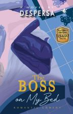 The Boss In My Bed by despersa
