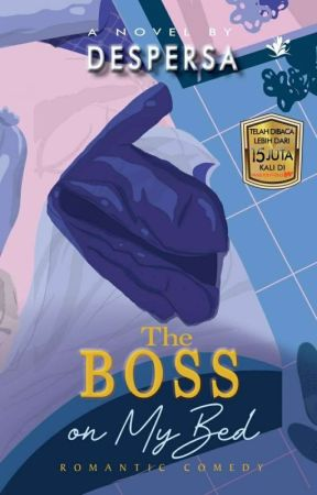 The Boss On My Bed [Terbit]  by despersa