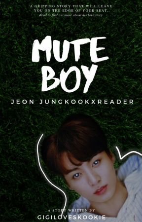 «Mute Boy  | | 음소거 소년» J•JK by gigiloveskookie