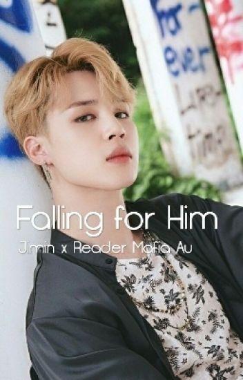Falling for Him   Jimin x Reader Mafia AU! [Completed