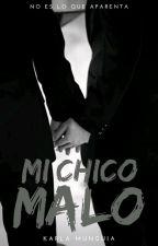 Mi Chico Malo by Karla_Munguia