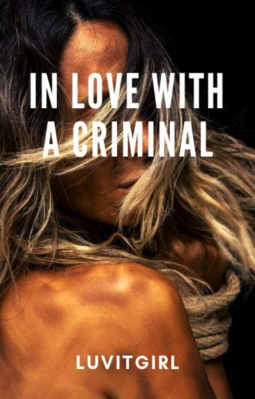 I'm in Love with a Criminal