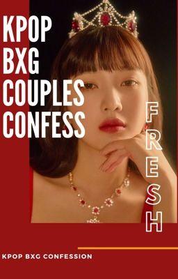 Đọc truyện Kpop BxG Couple Cfs