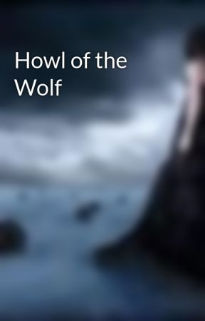 Howl of the Wolf by Silent_Echoes