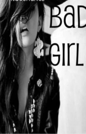 the new bad girl  by Madsraelynn