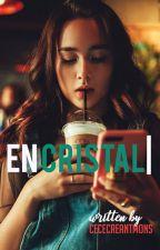 En Cristal by CeceCreantMons