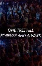 One Tree Hill Forever and Always by paaatttttt