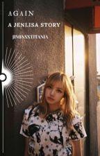 Again - Jenlisa  by jiminsxtitania